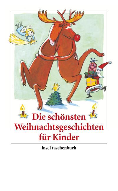 Die schönsten Weihnachtsgeschichten für Kinder (insel taschenbuch)