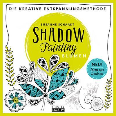 shadow-painting-blumen-die-kreative-entspannungsmethode