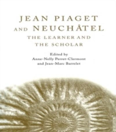 Jean Piaget and Neuchatel