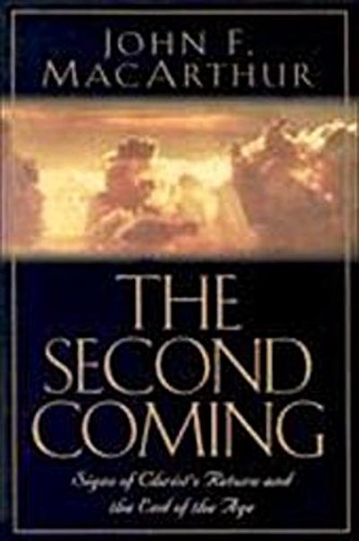 the-second-coming-signs-of-christ-s-return-and-the-end-of-the-age