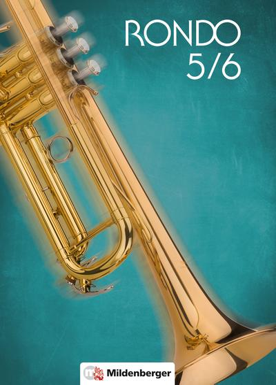 rondo-5-6-schulerbuch-neubearbeitung-der-musiklehrgang-fur-weiterfuhrende-schulen-doppelband