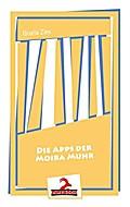 Die Apps der Moira Muhr