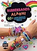 Rubberbands-Alarm!: 60x cooler Schmuck, Acces ...
