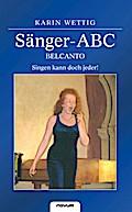 Sänger-ABC - Belcanto - Singen kann doch jeder