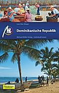 Dominikanische Republik: Reiseführer mit viel ...