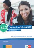 Deutsch echt einfach A2.2