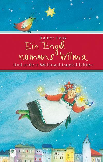 ein-engel-namens-wilma-und-andere-weihnachtsgeschichten-eschbacher-prasent-