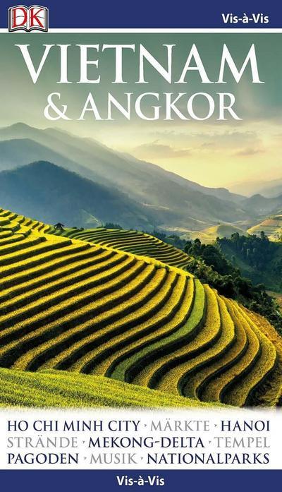 Vis-á-Vis Reiseführer Vietnam&Angkor: mit Mini-Kochbuch zum Herausnehmen
