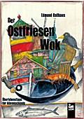 Der Ostfriesen-Wok