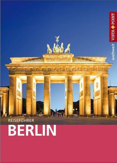 Berlin - VISTA POINT Reiseführer weltweit (Mit E-Magazin)