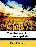Conférences Sur L`homoeopathie