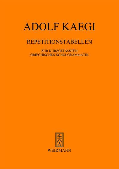 repetitionstabellen-zur-kurzgefa-ten-griechischen-schulgrammatik
