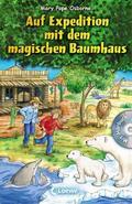 Das magische Baumhaus - Auf Expedition mit de ...