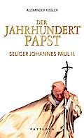 Der Jahrhundertpapst: Seliger Johannes Paul I ...