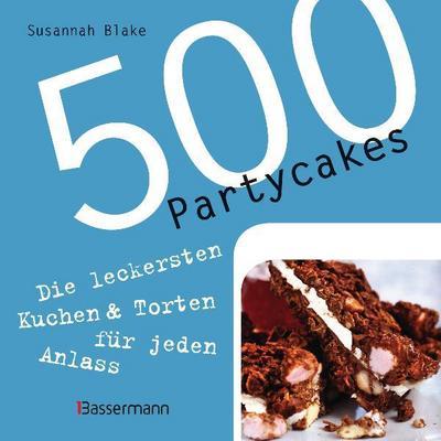 500-partycakes-die-leckersten-kuchen-torten-fur-jeden-anlass