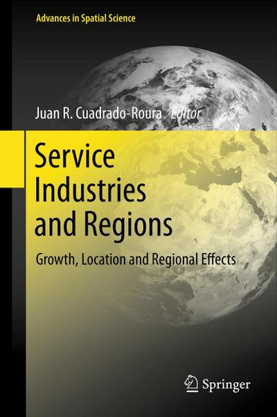 service-industries-and-regions-growth-location-and-regional-effects-advances-in-spatial-science-