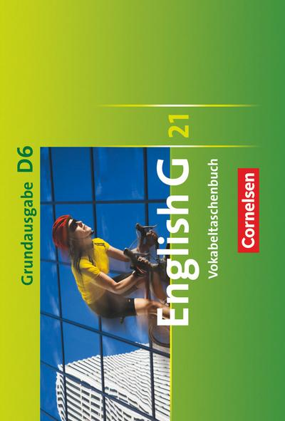 English G 21 - Grundausgabe D: Band 6: 10. Schuljahr - Vokabeltaschenbuch