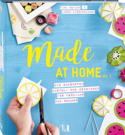 Made at Home Vol.2 - Frühjahr & Sommer