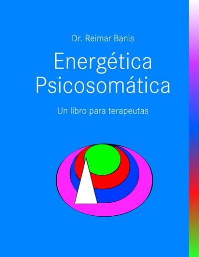 energetica-psicosomatica-un-libro-para-terapeutas