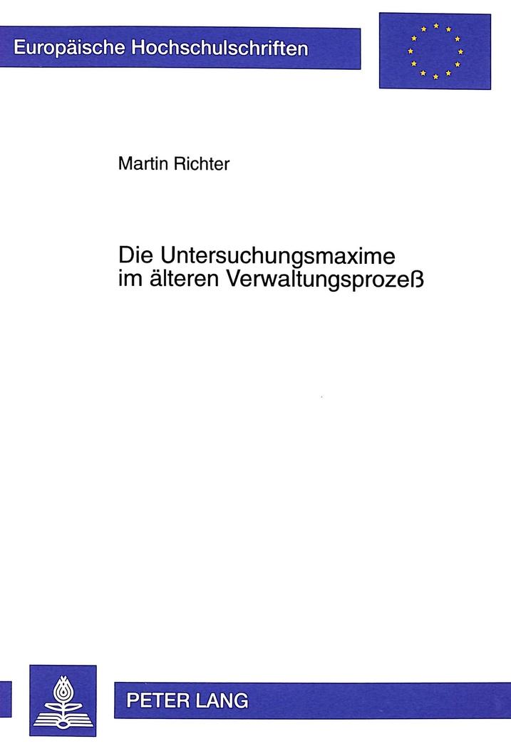 Die-Untersuchungsmaxime-im-aelteren-Verwaltungsprozess-Martin-Richter