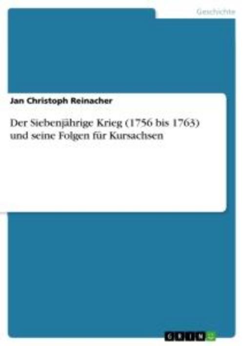 Der-Siebenjaehrige-Krieg-1756-bis-1763-und-seine-Folgen-fuer-Kursachsen-Ja