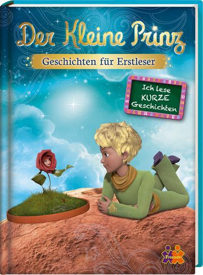 Der Kleine Prinz ?  Geschichten für Erstleser