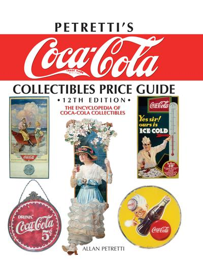 Petretti`s Coca-Cola Collectibles Price Guide