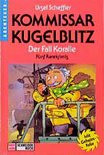kommissar-kugelblitz-bd-12-der-fall-koralle
