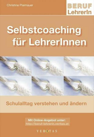 beruf-lehrerin-selbstcoaching-fur-lehrerinnen-schulalltag-verstehen-und-verandern