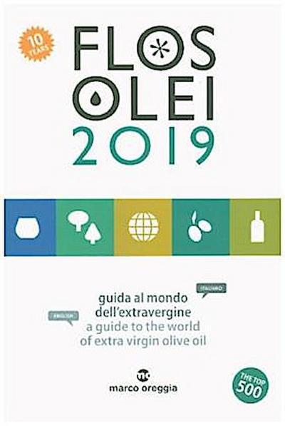 Flos Olei  2019 - der Olivenölführer!