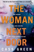 The Woman Next Door: A dark and twisty psycho ...