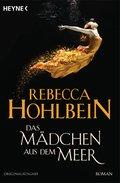 Das Mädchen aus dem Meer; Roman; Deutsch