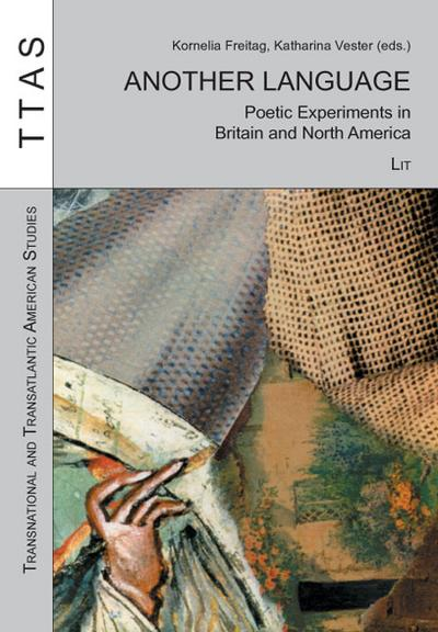 another-language-poetic-experiments-in-britain-and-north-america-transnational-and-transatlantic-a
