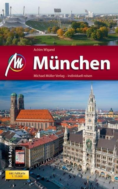 München MM-City: Reiseführer mit vielen praktischen Tipps und kostenloser App.