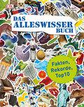 Das Alleswisser-Buch; Fakten, Rekorde, Top10; ...