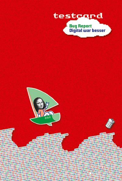 testcard #24: Bug Report. Digital war besser: Beiträge zur Popgeschichte