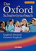 Das Oxford Schulwörterbuch, Englisch-Deutsch / Deutsch-Englisch, Neue Ausgabe