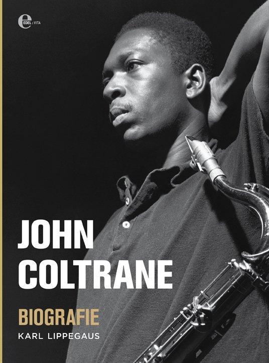 John Coltrane Karl Lippegaus