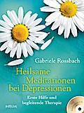 Heilsame Meditationen bei Depressionen: Erste ...