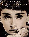 Audrey Hepburn - Ihr Leben in Bildern
