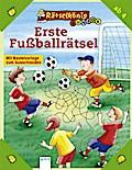 Erste Fußballrätsel   ; Ill. v. Selbach, Gabi; Deutsch; , zahlr. farb. Ill. -