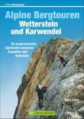 Alpine Bergtouren Wetterstein und Karwendel:  ...