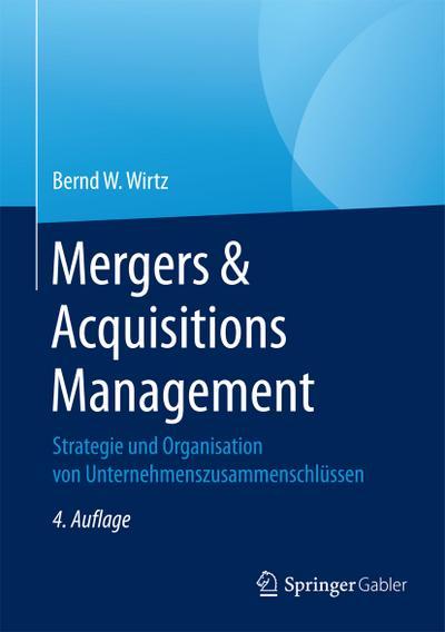 mergers-acquisitions-management-strategie-und-organisation-von-unternehmenszusammenschlussen