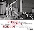 Typisch Helmut Schmidt: Neue kleine Geschicht ...