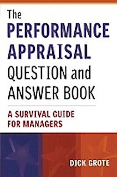the-performance-appraisal-question-and-answer-book-a-survival-guide-for-managers
