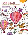 Malbuch für Erwachsene: Happiness: Mit fröhli ...