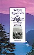 Das Refugium.  Erinnerungen an Ascona zahlr.  ...