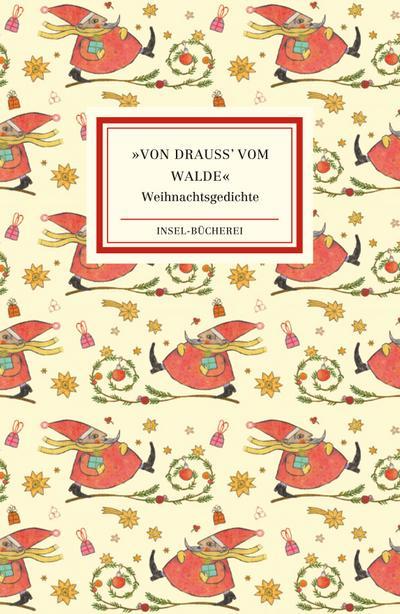 Von drauß' vom Walde: Die schönsten Weihnachtsgedichte (Insel-Bücherei)