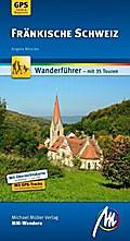 Fränkische Schweiz: Wanderführer mit 35 Toure ...