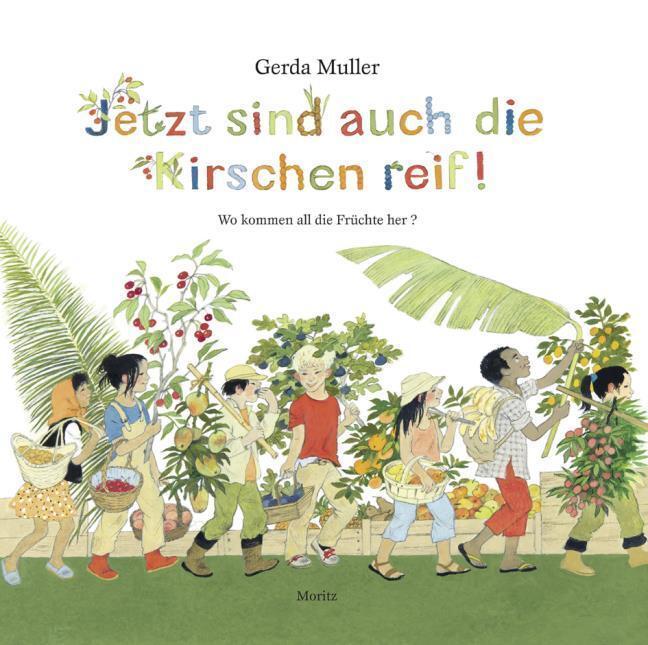 Jetzt-sind-auch-die-Kirschen-reif-Gerda-Muller
